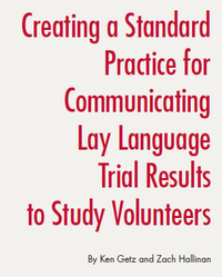 Creating a Standard Practice in Communicating Trial Results