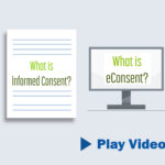What is Informed Consent? eConsent?